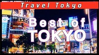Visit Tokyo 2018 - PRIME Spots!!!