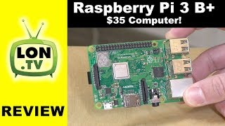 Raspberry Pi 3 B+ Review - A functional $35 computer! And network benchmarks