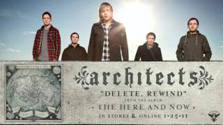 "Architects - ""Delete, Rewind"" - Stream"