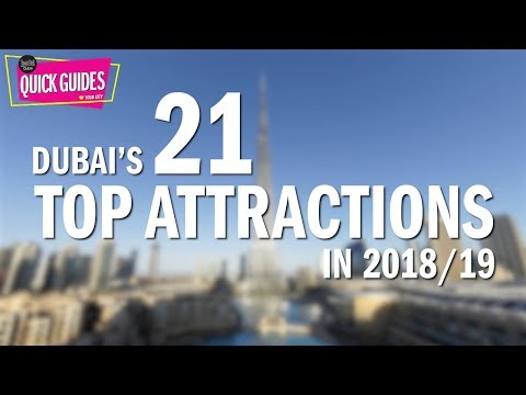 Dubai's TOP attractions in 2018 and 2019