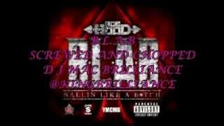 B.L.A.B. ACE HOOD SCREWED AND CHOPPED D J MAC BRILLIANCE