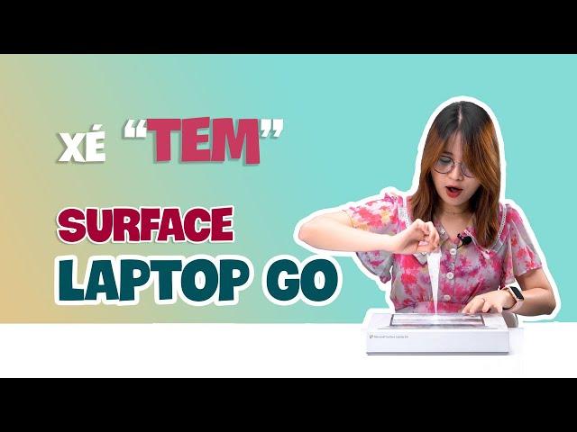 """Xé """"TEM"""" em Surface Laptop Go - dòng máy mới ra lò của hãng Microsoft"""