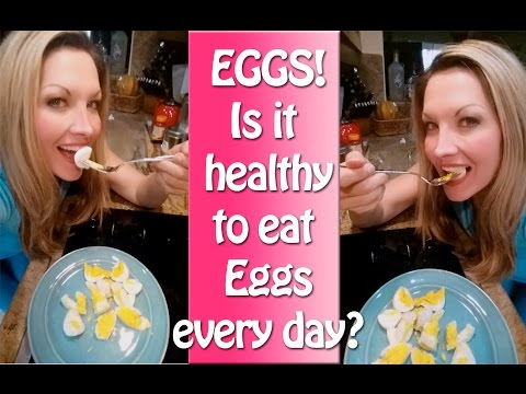Video Is it Healthy to Eat Eggs Every Day Eggs in Weight Loss