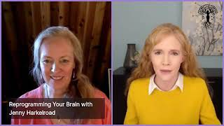 Reprogramming your Brain - Podcast with Janine McJannet & Jenny Harkleroad