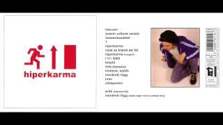 """Video thumbnail of """"Hiperkarma - Lidocain"""""""