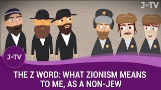 The word 'Zionist' has become a curse word in some circles. This left-wing non-Jew explains why they