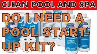 Do I Need A Pool Start-Up Kit? | Are You Paying Too Much?