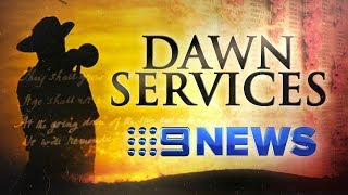 Thousands gather across country to for Anzac Day dawn services | Nine News Australia