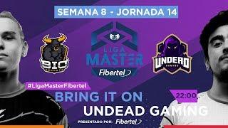 Bring It On VS Undead Gaming | Jornada 14 | Liga Master Fibertel 2019