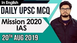 UPSC 2020 – 20 August 2019 Daily Current Affairs MCQs In English for UPSC IAS State PCS 2020