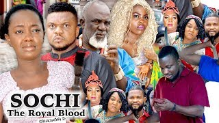 SOCHI THE ROYAL BLOOD 2 - 2018 LATEST NIGERIAN NOLLYWOOD MOVIES || TRENDING NOLLYWOOD MOVIES