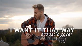 Backstreet Boys - I Want It That Way (Acoustic Cover by Jonah