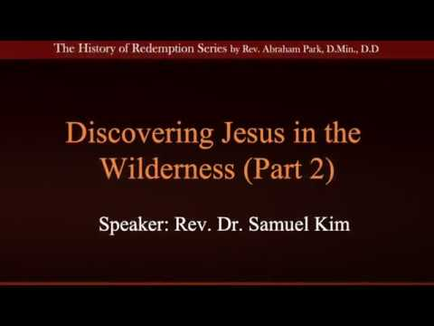 Discovering Jesus in the Wilderness Part 2