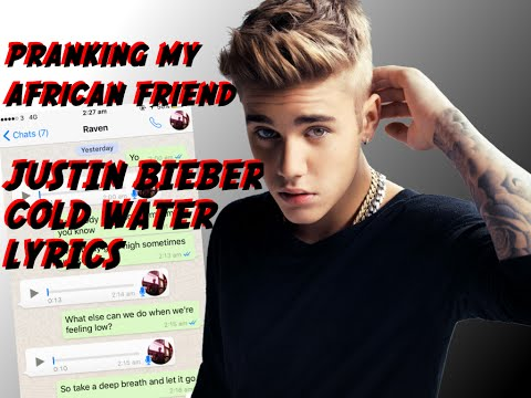 "PRANKING MY AFRICAN FRIEND with JUSTIN BIEBER ""COLD WATER"" Lyrics"
