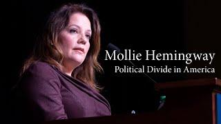 Mollie Hemingway | Political Divide in America
