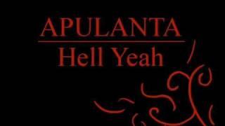 Apulanta - Hell Yeah