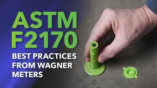 ASTM F2170 Best Practices from Wagner Meters