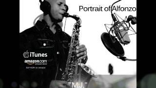 "Smooth Jazz Instrumental Full Album ""Portrait of Alfonzo"" by saxophonist Alfonzo Blackwell"