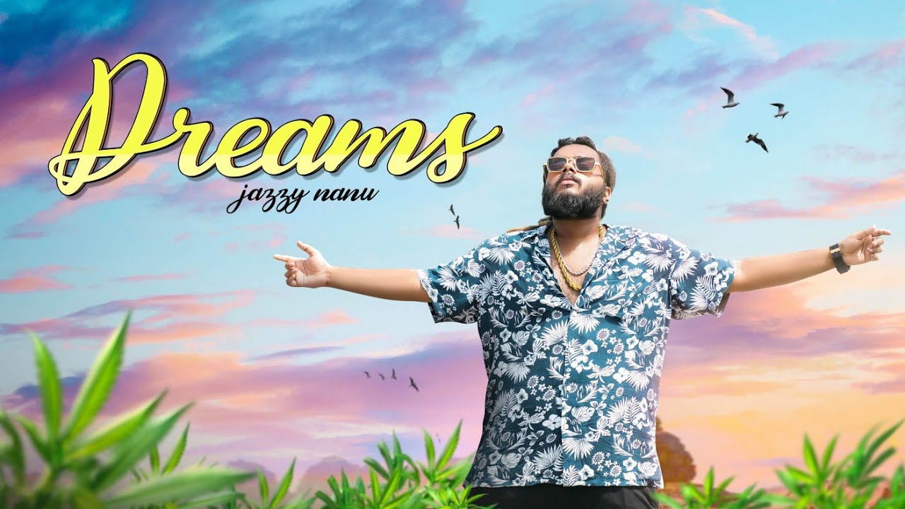Download New Hindi Rap : DREAMS JAZZY NANU Lyrics