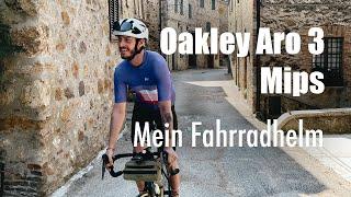 Oakley Aro 3 MIPS - Mein Fahrradhelm im Detail