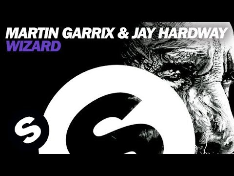 Martin Garrix & Jay Hardway - Wizard (Original Mix)