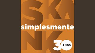 Skank - Simplesmente Part. Roberta Campos