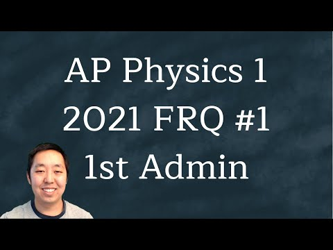 2021 AP Physics 1 Free Response #1 (First Administration) - YouTube