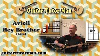 Hey Brother - Avicii - Rhythm Guitar Lesson (2020 version ft. my son Jason on lead etc.) (easy)