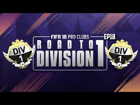 FIFA 18 Pro Clubs Series | #18 | THE END - WINNING DIVISION 1!?