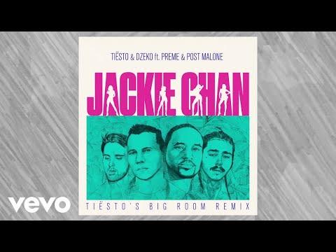 Tiësto Dzeko Jackie Chan Tiësto Big Room Mix Audio Ft Preme Post Malone