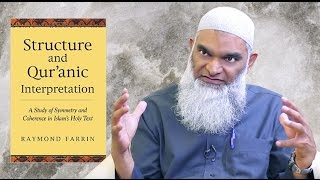 Book Review: Structure & Quranic Interpretation by Raymond Farrin   Dr. Shabir Ally