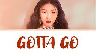 """CHUNGHA (청하) -  """"벌써 12시"""" (Gotta Go) (Color Coded Eng/Rom/Han/가사)"""