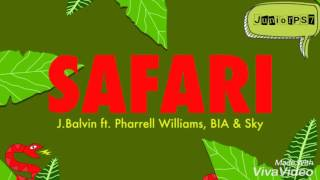 Safari - J Balvin ft. Pharrell Williams, BIA  Sky [DESCARGA]