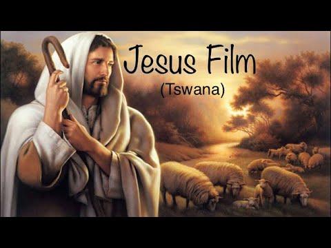Jesus movie (Tswana)