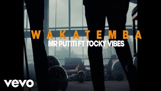 EXQ Feat Tocky Vibes - Wakatemba (Official Video)