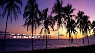 New Horizons - Violet Skies (Cosmaks Remix)[SYC022]