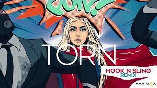 Ava Max   Torn (Hook N Sling Remix) [Official Audio]