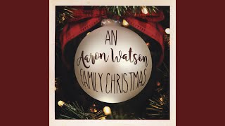 Have Yourself A Merry Little Christmas (Watson Family Greeting)
