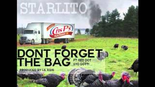 Starlito - Don't Forget The Bag (ft. Red Dot,Yo Gotti)