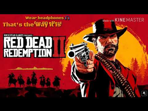 Red Dead Redemption 2-That's The Way It Is 8D Audio