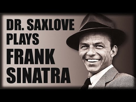 A Sax Tribute to Frank Sinatra – Soft Jazz Instrumental Music for Dinner and Cocktails
