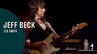 Jeff Beck   Led Boots (Jeff Beck: Performing This Week...Live At Ronnie Scott's)