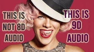 Pink   Hurts 2B Human Ft. Khalid [9D AUDIO]