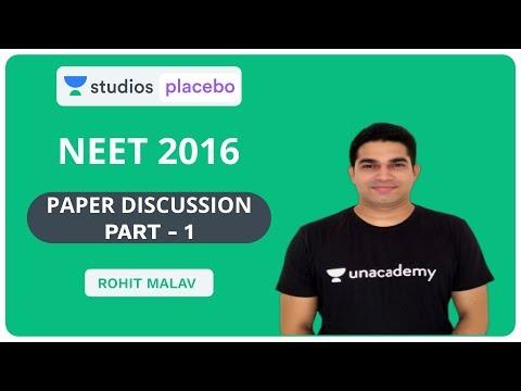 NEET 2016 Paper Discussion Part-1 | Pre-Medical: NEET/AIIMS | Rohit Malav