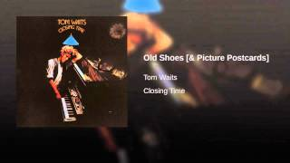 Old Shoes Tom Waits