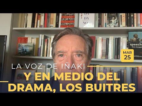 La voz de Iñaki Gabilondo | 25/03/20 | Y en medio del drama, los buitres HD Mp4 3GP Video and MP3