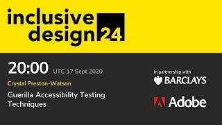 Guerilla Accessibility Testing Techniques / Crystal Preston-Watson #id24 2020