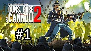Guns, Gore and Cannoli 2 - First 17 Minutes Gameplay Part 1 (Run & Gun) 1080P/60FPS
