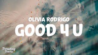 Olivia Rodrigo - good 4 u (Clean - Lyrics)