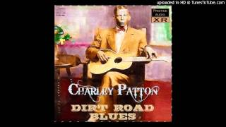 Charley Patton - Revenue Man Blues (Remastered)